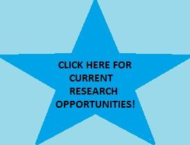 CLICK HERE FOR CURRENT RESEARCH OPPORTUNITIES!